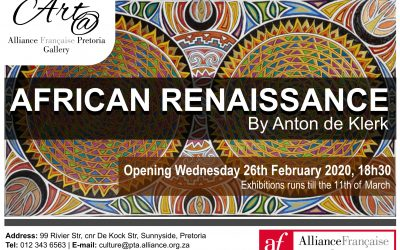 """African Renaissance"" Solo Art Exhibition 26 Feb – 3 March at Alliance Française Pretoria Gallery"